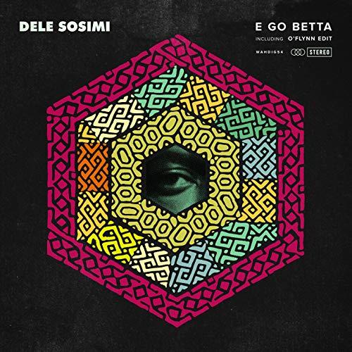 E Go Betta (O'Flynn Edit)