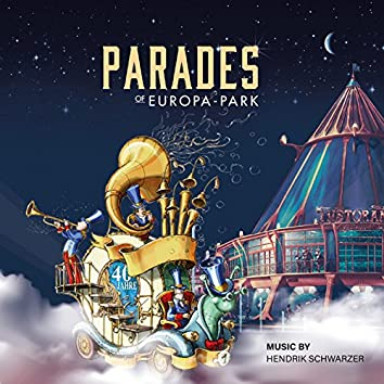 Parades of Europa-Park (Music by Hendrik Schwarzer)