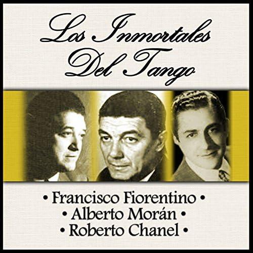 Francisco Fiorentino, Alberto Morán & Roberto Chanel