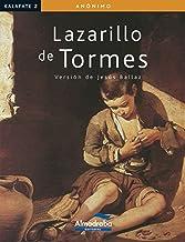 EL LAZARILLO DE TORMES (Kalafate