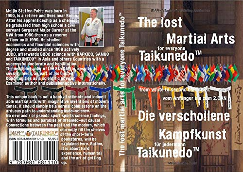 Die verschollene Kampfkunst für Jedermann, Taikunedo®: The lost martial arts for everyone, Taikunedo® from white to second blackbelt (Martial Arts for ... Kampfkunst vom Anfänger zum Großmeister)
