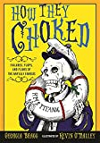 How They Choked: Failures, Flops, and Flaws of the Awfully Famous