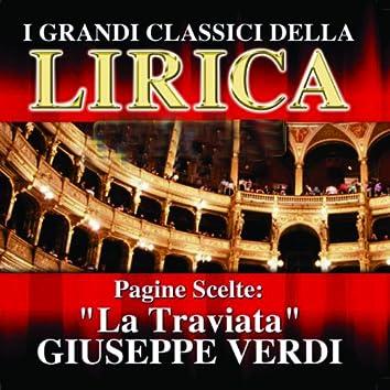 Giuseppe Verdi : La Traviata, Pagine scelte (I grandi classici della Lirica)