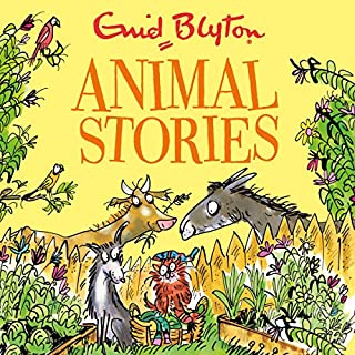 Animal Stories                   By:                                                                                                                                 Enid Blyton                               Narrated by:                                                                                                                                 Simon Slater,                                                                                        Sandra Duncan                      Length: 4 hrs and 25 mins     4 ratings     Overall 4.8