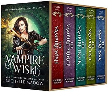 The Vampire Wish  The Complete Series  Dark World  The Vampire Wish