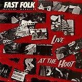 Fast Folk Musical Magazine (Vol. 4, No. 3) Live at the Hoot