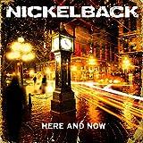 Here and Now von Nickelback