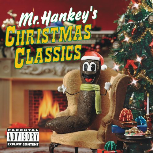 Mr. Hankey's Christmas Classics [Explicit]