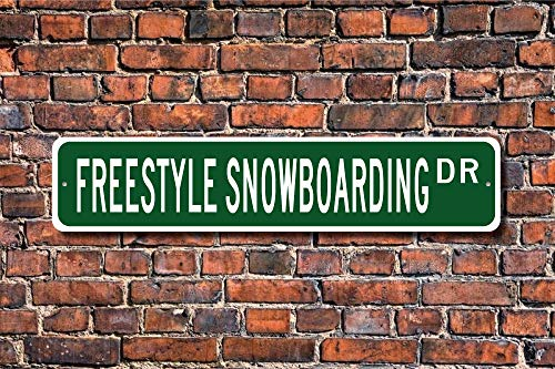 Freestyle Snowboarding, Freestyle Snowboarding Sign, Snowboarding Fan, Snowboard Gift, Snowboarder, Custom Street Sign, Quality Metal Sign
