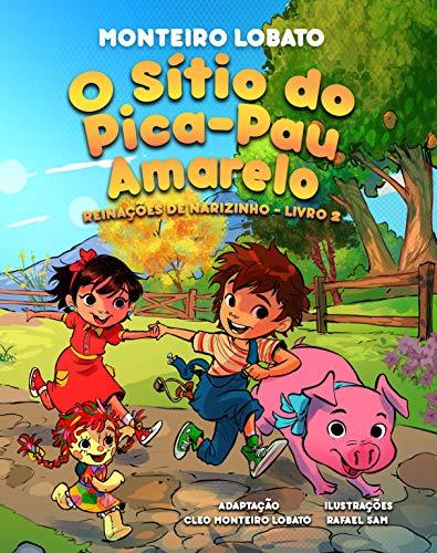 O Sítio do Pica-Pau Amarelo (Illustrated): Reinações de Narizinho Livro 2