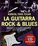 Manual para tocar la guitarra rock & blues, con CD (Musica Ma Non Troppo)