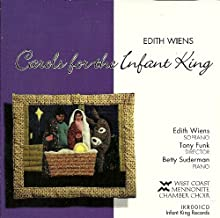 Edith Wiens' Carols For An Infant King