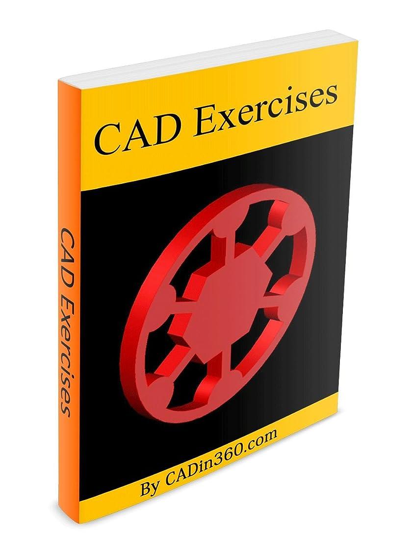 アンタゴニストキャッチ効能あるCAD Exercises (English Edition)