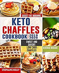 Image: Keto Chaffles Cookbook: Simple, Sweet and Savory Low Carb Chaffles to Boost Fat Burning and And Reverse Disease | Paperback: 108 pages | by Stephanie Kelly (Author). Publisher: Independently published (October 31, 2019)