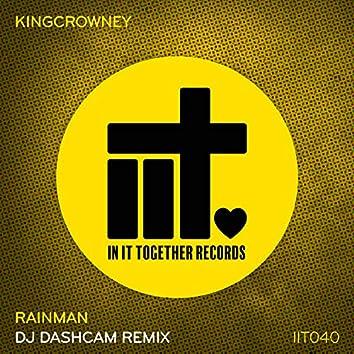 Rainman (DJ Dashcam Remix)