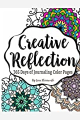 Creative Reflection: 365 Days of Journaling Color Pages Paperback