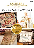 Sampler & Antique Needlework Quarterly Collection 1991-2015