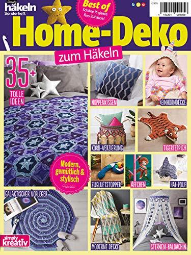 Simply häkeln Sonderheft: Best of Home-Deko zum Häkeln: 35+ tolle Ideen