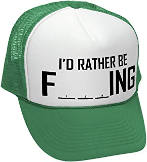a3595e8bcbc38 The Goozler I d Rather BE F ING - Fishing Funny Joke - Adult Trucker Cap