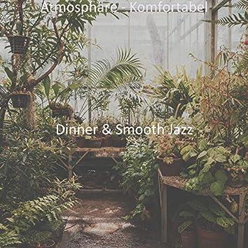 Atmosphäre - Komfortabel