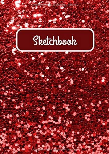Sketchbook Blanko Skizzenbuch für Malereien und Zeichnungen (Glitzer rot): 150 Seiten DIN A4 - für Wasserfarbe, Buntstift, Bleistift, Graphit, Graffiti - perfekt für unterwegs oder zu Hause