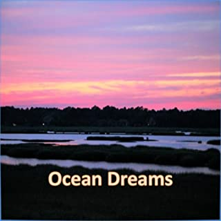 Ocean Dreams (Waves on the Beach for Relaxing Background)