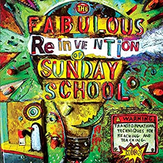 The Fabulous Reinvention of Sunday School audiobook cover art