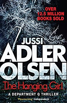 The Hanging Girl: Department Q 6 by [Jussi Adler-Olsen, William Frost]