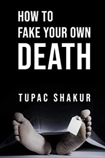 How to Fake Your Own Death: Inappropriate, outrageously funny joke notebook disguised as a real 6x9 paperback - fool your ...