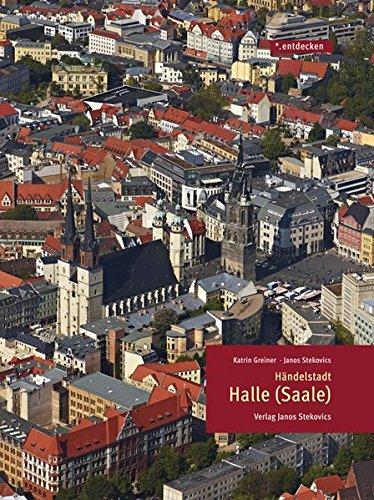 Händelstadt Halle (Saale) (*.entdecken)