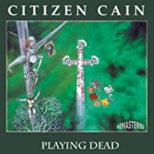 citizen cain playing dead