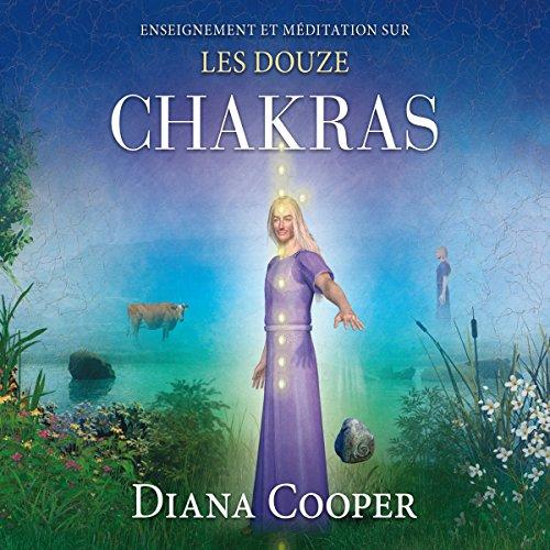 Couverture de Enseignement et méditation sur les douze chakras