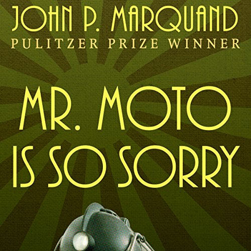 Mr. Moto Is So Sorry audiobook cover art