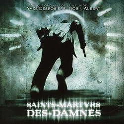 Saints Martyrs Des Dannes by Saints Martyrs Des Dannes (Yves Desrosiers)