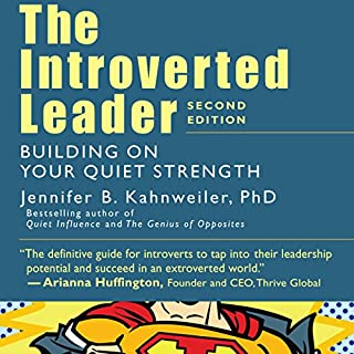 The Introverted Leader: Building on Your Quiet Strength audiobook cover art