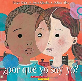 ¿Por qué yo soy yo? Why Am I Me? (Spanish Edition)