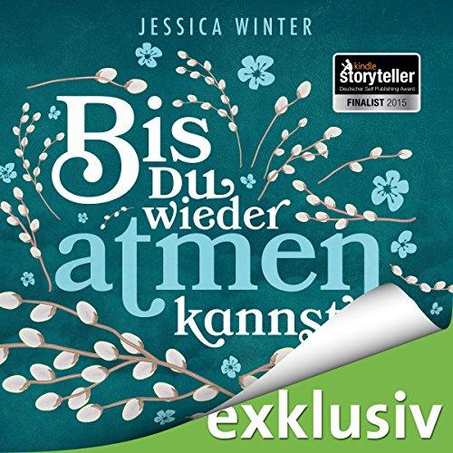 Bis du wieder atmen kannst (Julia & Jeremy 1) audiobook cover art