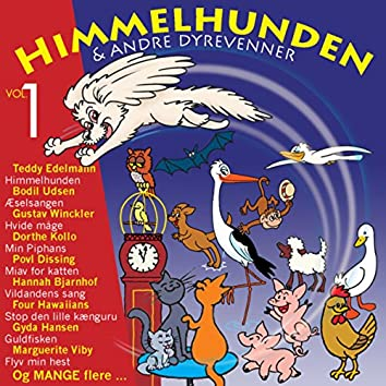 Himmelhunden & andre dyrevenner Vol. 1