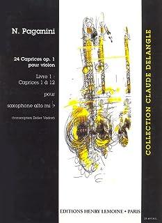 ニコロ・パガニーニ : 24の奇想曲 作品1 第1番~第12番 (サクソフォンソロ) アンリ・ルモアンヌ出版
