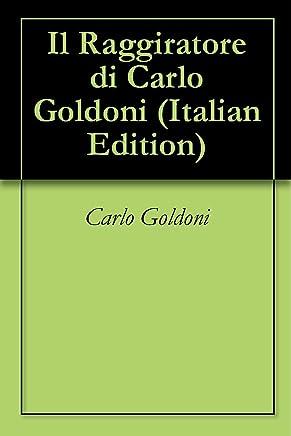 Il Raggiratore di Carlo Goldoni