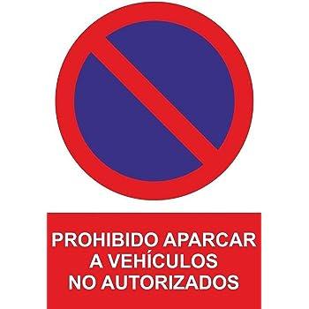 Marina Signboards Cartel Metal 30x20 cm No Aparcar Plaza de Garaje Privada