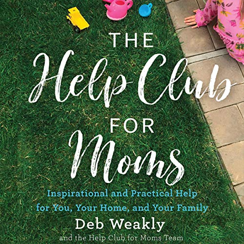 The Help Club for Moms audiobook cover art
