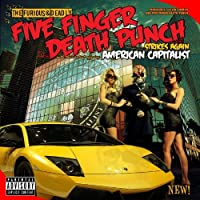 American Capitalist by FIVE FINGER DEATH PUNCH (2011-11-29)