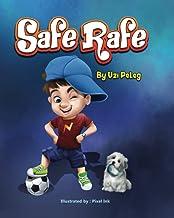 Safe Rafe