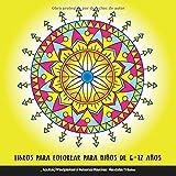 Libros Para Colorear Para Niños De 6 - 12 Años, Adultos, Principiantes y Personas Mayores: Mandalas Tribales: 48 Patrones Relajantes y Anti Estrés