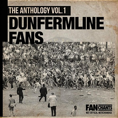 Dunfermline Athletic Fans Anthology I (Real Dafc Football Songs)