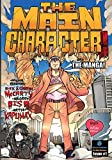 The Main Character! The Manga! 1: Black & White Edition