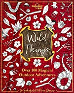 The Wild Things - 1ed - Anglais de LONELY PLANET ENG
