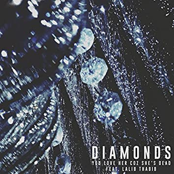 Diamonds (feat. Lalib Thabib)