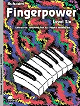 Fingerpower - Level 6: Effective Technic for All Piano Methods